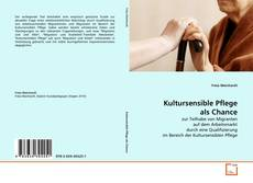 Bookcover of Kultursensible Pflege als Chance