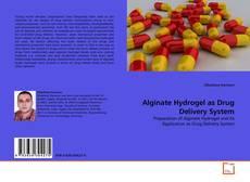 Обложка Alginate Hydrogel as Drug Delivery System