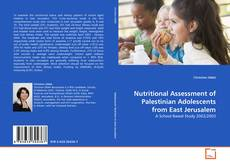Bookcover of Nutritional Assessment of Palestinian Adolescents from East Jerusalem