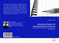 Portada del libro de Vernetztes Denken im kaufmännischen Unterricht