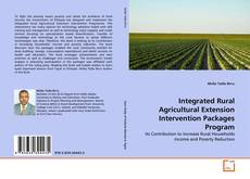 Bookcover of Integrated Rural Agricultural Extension Intervention Packages Program