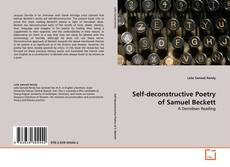 Self-deconstructive Poetry of Samuel Beckett的封面