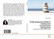 Обложка A Risk Assessment Model in Collaborative Transportation Management
