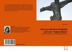 "Giovanni Battista Pergolesi und sein ""Stabat Mater""的封面"