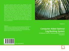 Обложка Computer Aided Opitmal Log Bucking System