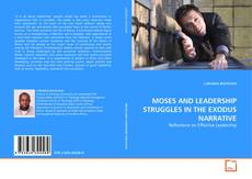 Bookcover of MOSES AND LEADERSHIP STRUGGLES IN THE EXODUS NARRATIVE