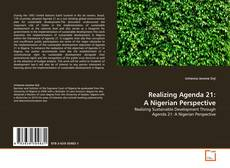 Bookcover of Realizing Agenda 21: A Nigerian Perspective