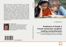 Bookcover of Predictors of Grade 3 French immersion students' reading comprehension