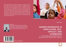 Couverture de GENDER DIFFERENCES IN EXPECTATION, SELF-EFFICACY, AND ATTRIBUTION