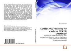 Bookcover of Echtzeit AGC-Regelung für moderne DVB-T/H Empfänger