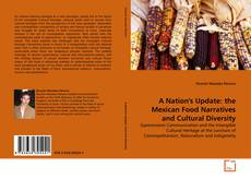 Bookcover of A Nation's Update: the Mexican Food Narratives and Cultural Diversity