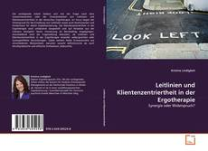 Buchcover von Leitlinien und Klientenzentriertheit in der Ergotherapie