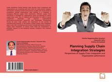Обложка Planning Supply Chain Integration Strategies