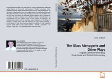 Bookcover of The Glass Menagerie and Other Plays