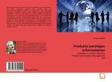Bookcover of Produkte benötigen Informationen