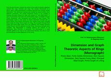 Bookcover of Dimension and Graph Theoretic Aspects of Rings (Monograph)