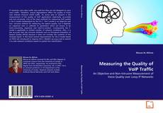 Bookcover of Measuring the Quality of VoIP Traffic