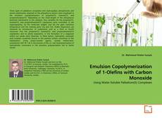 Bookcover of Emulsion Copolymerization of 1-Olefins with Carbon Monoxide