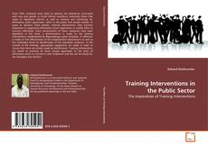 Bookcover of Training Interventions in the Public Sector