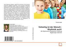 Buchcover von Vielseitig ist der Mensch - Rhythmik auch!