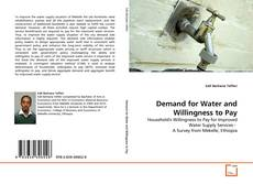Bookcover of Demand for Water and Willingness to Pay
