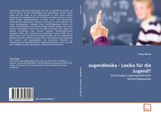 Bookcover of Jugendlexika - Lexika für die Jugend?