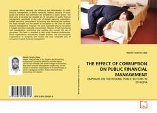 Buchcover von THE EFFECT OF CORRUPTION ON PUBLIC FINANCIAL MANAGEMENT