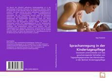 Couverture de Sprachanregung in der Kindertagespflege