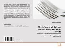 Portada del libro de The Influence of Culinary Satisfaction on Customer Loyalty
