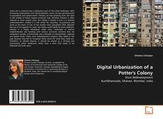 Bookcover of Digital Urbanization of a Potter's Colony