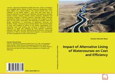 Bookcover of Impact of Alternative Lining of Watercourses on Cost and Efficiency