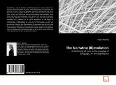 Bookcover of The Narrative (R)evolution