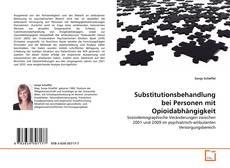 Buchcover von Substitutionsbehandlung bei Personen mit Opioidabhängigkeit