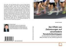 Bookcover of Der Effekt von Zielsetzungen auf verschiedene Persönlichkeitstypen