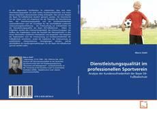 Bookcover of Dienstleistungsqualität im professionellen Sportverein