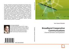Couverture de Broadband Cooperative Communications