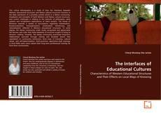 Portada del libro de The Interfaces of Educational Cultures