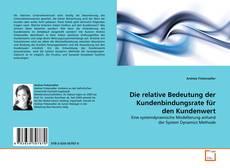 Buchcover von Die relative Bedeutung der Kundenbindungsrate für den Kundenwert