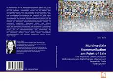 Bookcover of Multimediale Kommunikation am Point of Sale