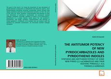 Bookcover of THE ANTITUMOR POTENCY OF NEW PYRIDOCARBAZOLES AND PYRIDOTHIENO INDOLES