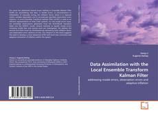 Couverture de Data Assimilation with the Local Ensemble Transform Kalman Filter