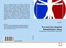 Buchcover von Pre and Intra Hospital Rehabilitation Setup