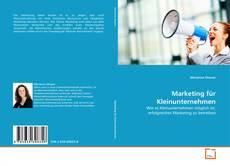 Couverture de Marketing für Kleinunternehmen