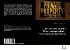 Bookcover of Patent Trolls and the Biotechnology Industry