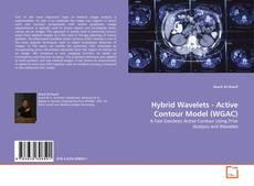 Bookcover of Hybrid Wavelets - Active Contour Model (WGAC)