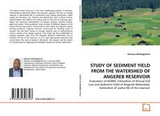 Buchcover von STUDY OF SEDIMENT YIELD FROM THE WATERSHED OF ANGEREB RESERVOIR
