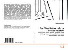 Bookcover of Can Microfinance Help to Reduce Poverty?