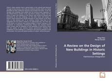 Обложка A Review on the Design of New Buildings in Historic Settings