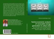 Bookcover of Techno-economic analysis of renewable energy generation in urban area