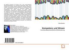 Borítókép a  Kompetenz und Wissen - hoz